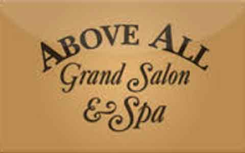 Above All Grand Salon & Spa Gift Cards