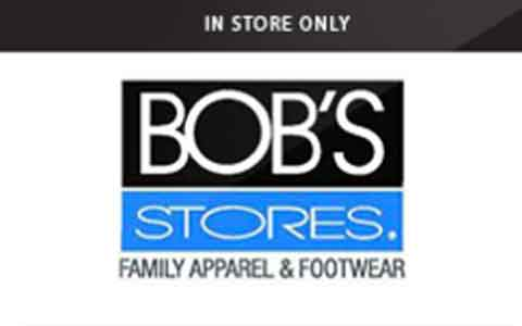 Bob's Stores (In Store Only) Gift Cards