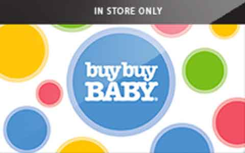 Buy Buy Buy Baby (In Store Only) Gift Cards