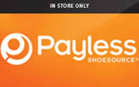 Buy Payless ShoeSource (In Store Only) Gift Cards